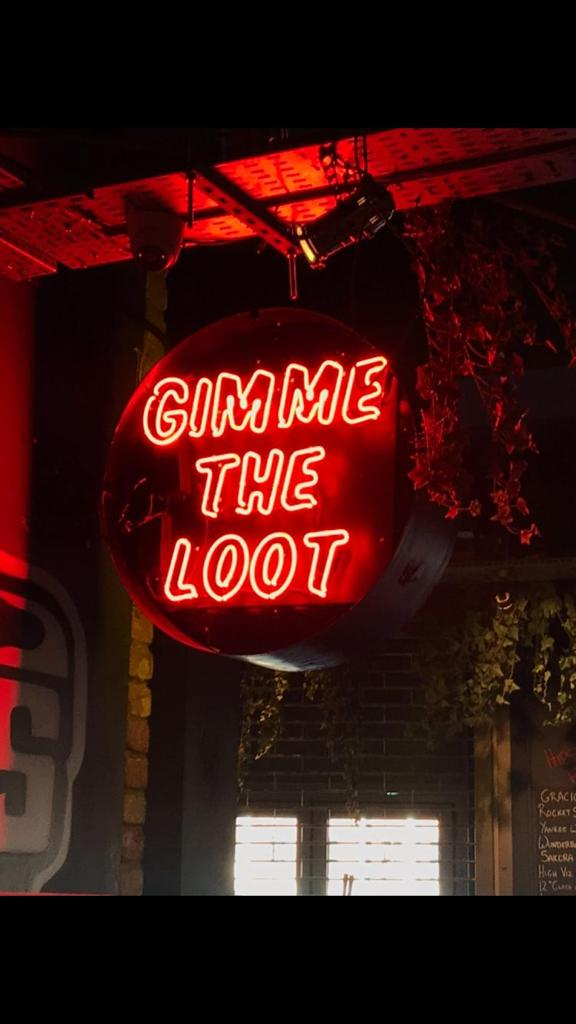 Gimme the loot neon sign made by BL Neon